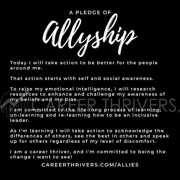 A Pledge of Allyship. Career Thrivers.pn