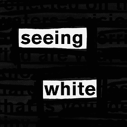 seeing-white-podcast-1591739626.png