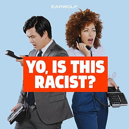 yo-is-this-racist-podcast-1591738833.jpe