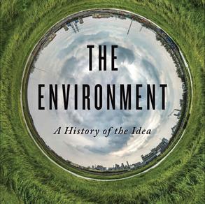 Meio Ambiente: A história de uma ideia