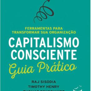 Capitalismo Consciente Guia Prático