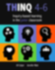 THINQ 4-6 Inquiry-based learning in the junior classroom