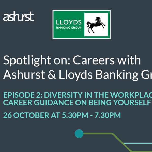 Spotlight On: Careers with Ashurst & Lloyds Banking Group