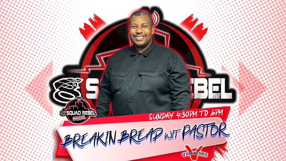 BREAKIN BREAD WIT PASTOR PODCAST DISPLAY
