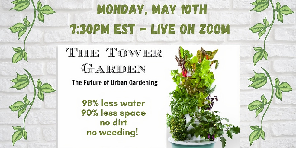 Tower Garden: The Future of Growing!