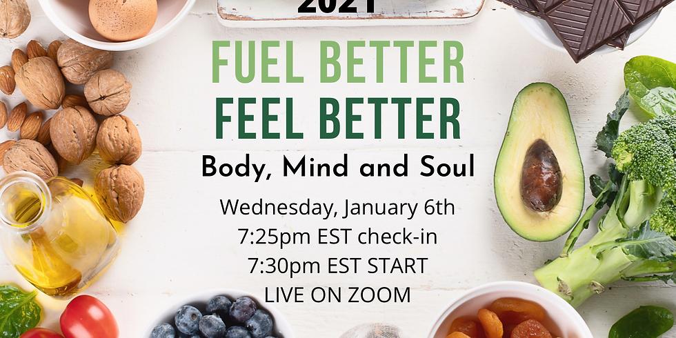 2021 is HERE! Fuel Better, Feel Better!