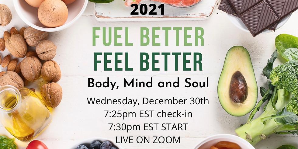 Fuel Better, Feel Better!