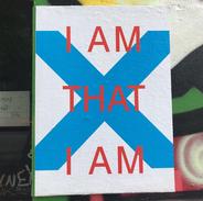 I am that I am.