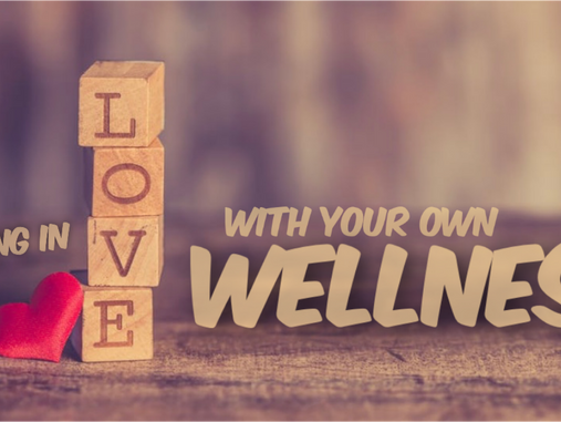 Love and Life-Long Romance With Wellness!