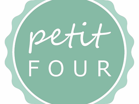 Introducing Petit Fours...