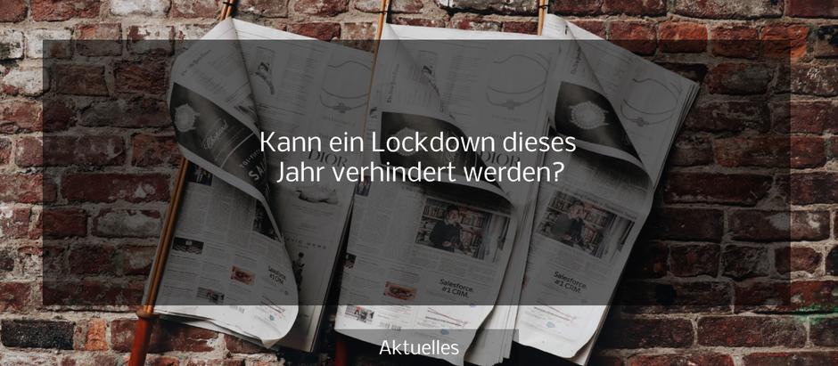 Kann ein Lockdown dieses Jahr verhindert werden?