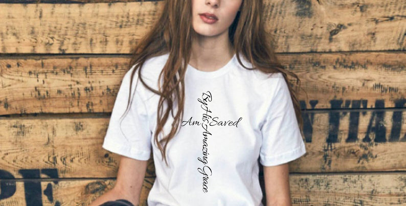 T Shirt I am saved by His Amazing Grace Cross