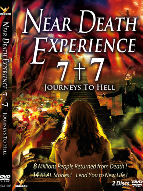 Near Death Experience 7+7 Journeys to Hell