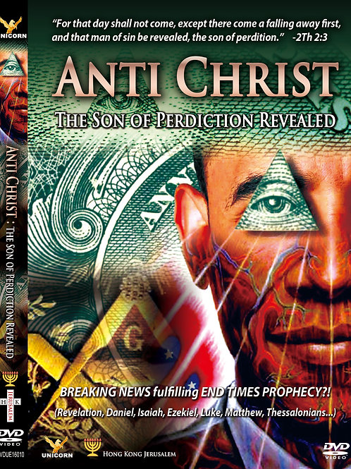 AntiChrist : The Son of Perdiction Revealed