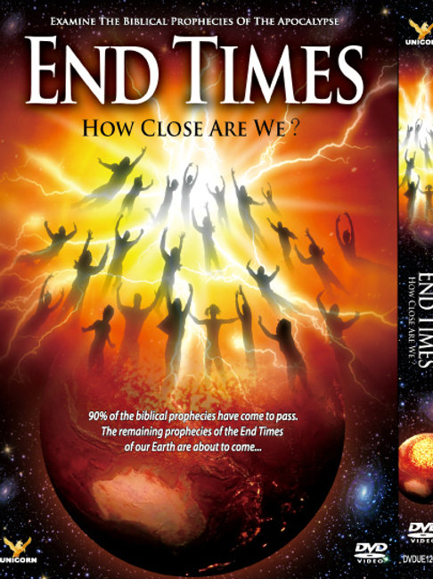End Times : How Close Are We?