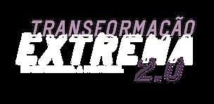 Transformação Extrema.png