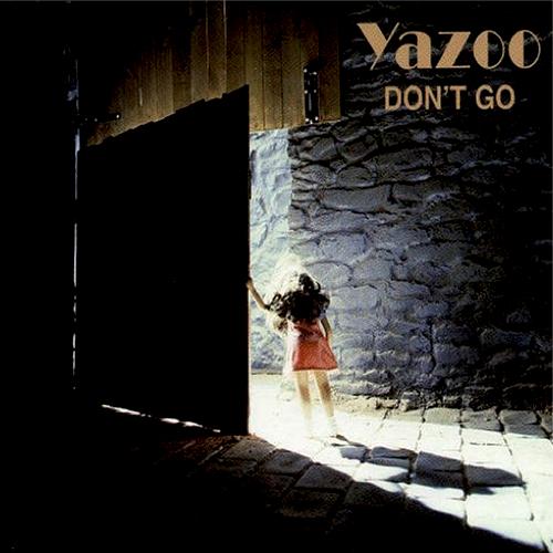 Don't Go (Yazoo)