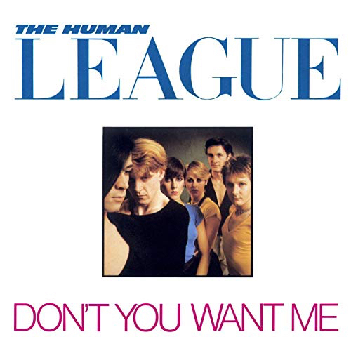 Don't You Want Me (Human League)