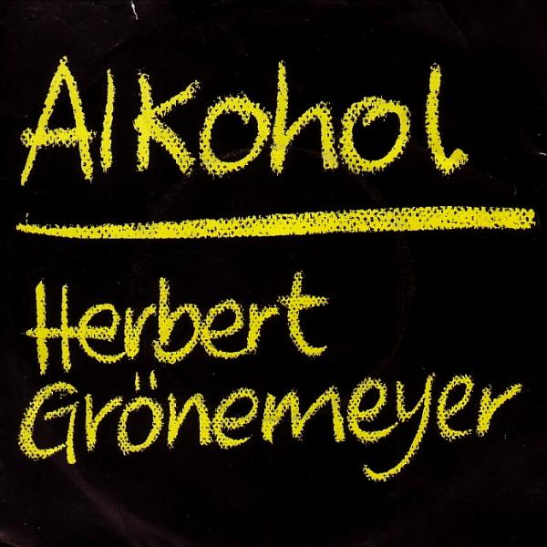 Alkohol (Herbert Grönemeyer)