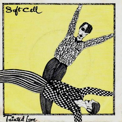Tainted Love (Soft Cell)