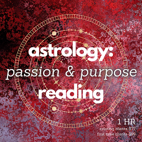 Astrology: Passion & Purpose Reading