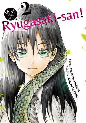 Shed that Skin Ryugasaki-san! Vol. 2