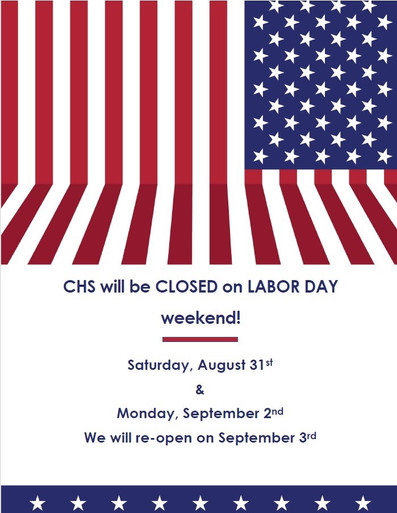 Reminder! CHS Closed for Labor Day