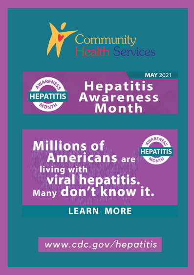 HEPATITIS AWARENESS MONTH! MAY 2021