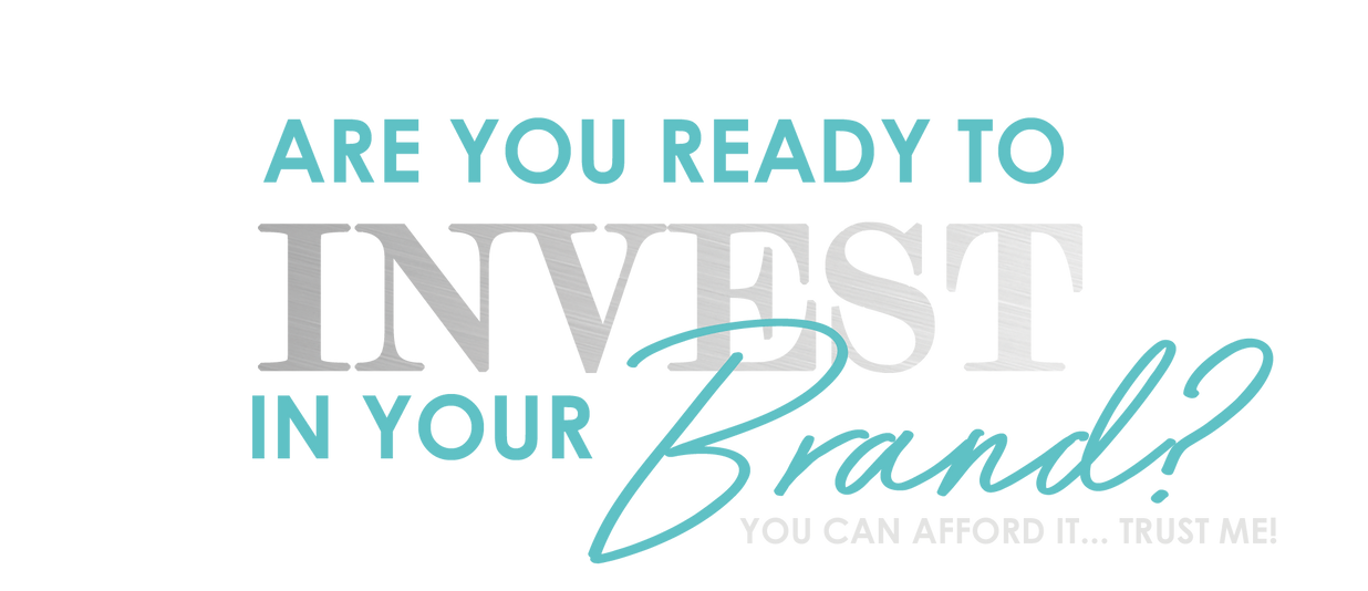 invest in your brand.png