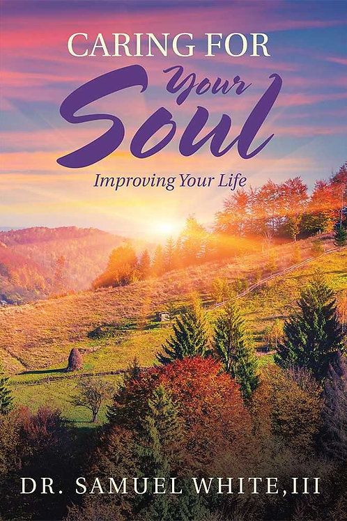 Caring for Your Soul: Improving Your Life