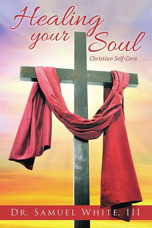 Healing Your Soul: Christian Self-Care
