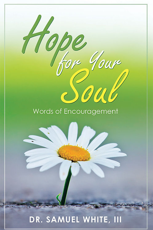 Hope for Your Soul: Words of Encouragement