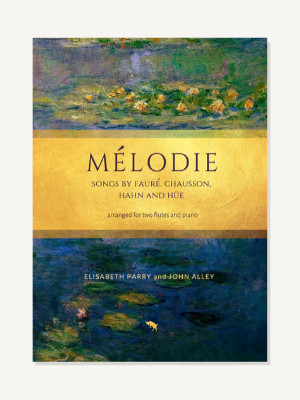 Mélodie: Songs by Fauré, Chausson, Hahn and Hüe