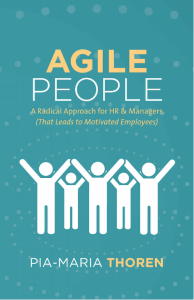 Dear HR, it is time to step up! Organizational agility starts with you!