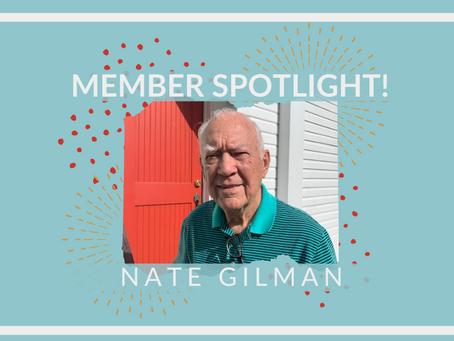 Member Spotlight: Nate Gilman!