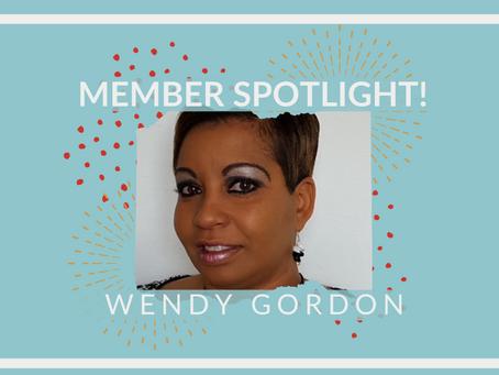 Member Spotlight: Wendy Gordon!