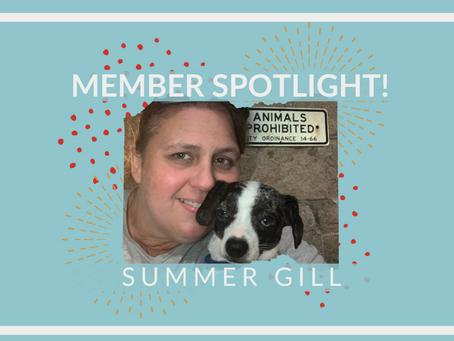 Member Spotlight: Summer Gill!