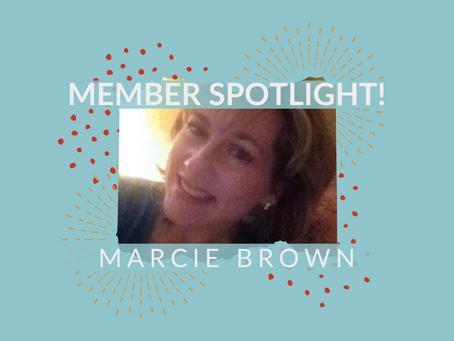 Member Spotlight: Marcie Brown!