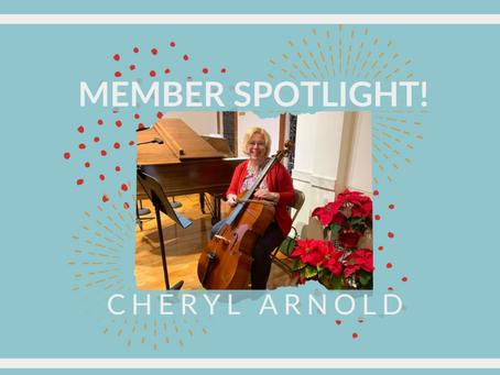 Member Spotlight: Cheryl Arnold!