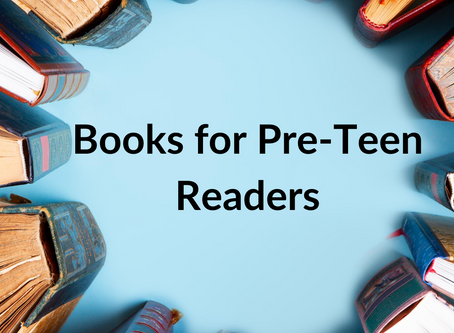 Books for Pre-Teen Readers