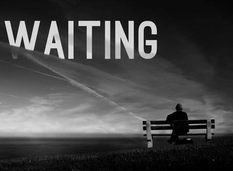 The Spiritual Practice of Waiting