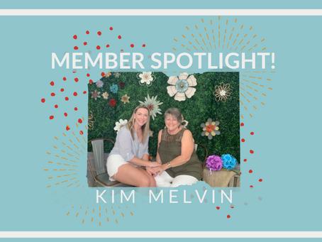 Member Spotlight: Kim Melvin!