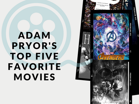 Adam Pryor's Five Favorite Films