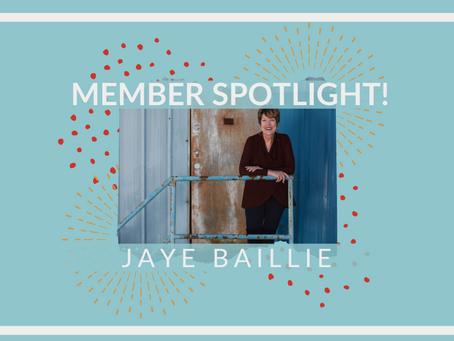 Member Spotlight!: Jaye Baillie