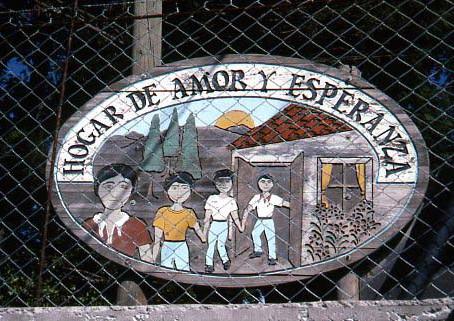 El Hogar de Amor y Esperanza (The Home of Love and Hope)