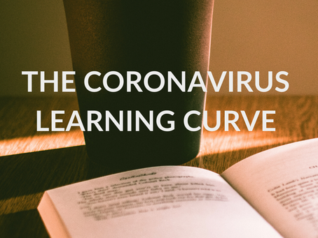 The Coronavirus Learning Curve