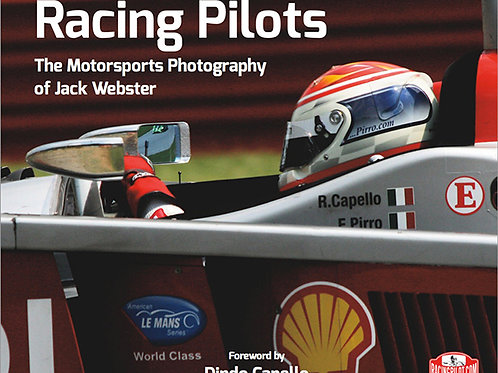 Racing Pilots - The Motorsports Photography of Jack Webster, Regular Edition
