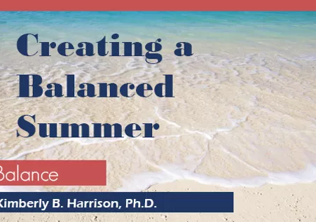 Creating A Balanced Summer