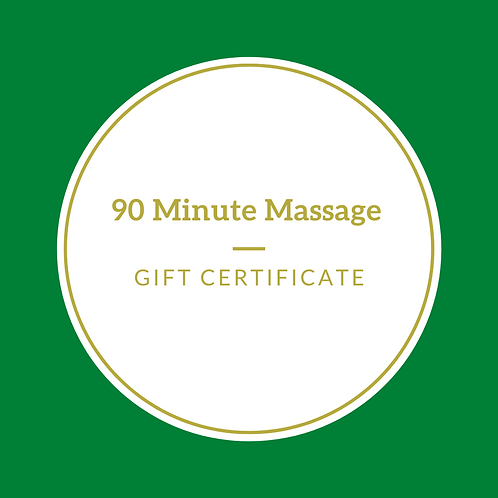 Gift Certificate-90 Minute Massage