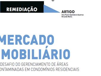 MERCADO IMOBILIÁRIO - O desafio do Gerenciamento de Áreas Contaminadas em Condomínios Residenciais.